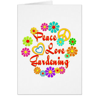 PEACE LOVE Gardening Greeting Card