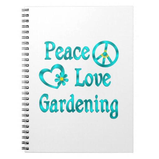 Peace Love Gardening Notebook