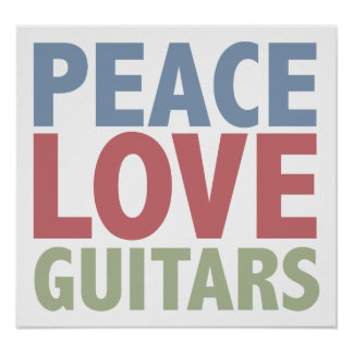 Peace Love Guitars Poster