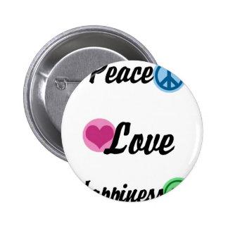 Peace Love Happiness 6 Cm Round Badge