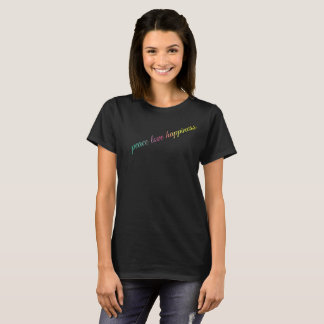 Peace Love Happiness - Women's Basic T-Shirt
