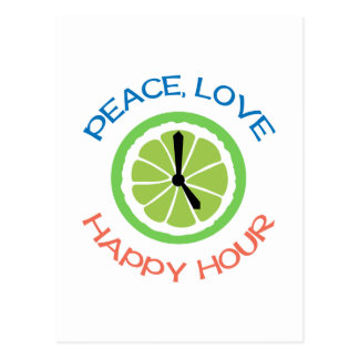 Peace Love Happy Hour Postcard
