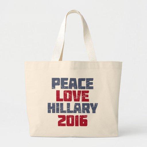 Peace, Love, Hillary 2016 Canvas Bag