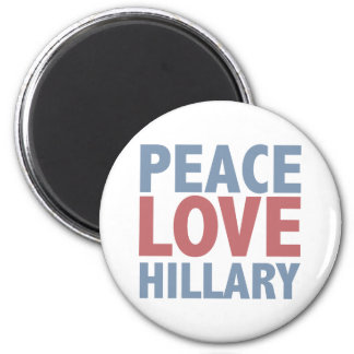 Peace Love Hillary 6 Cm Round Magnet