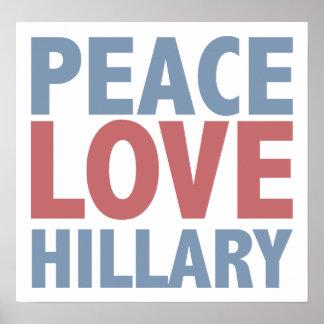 Peace Love Hillary Print