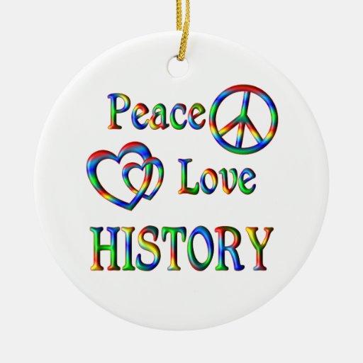 Peace Love HISTORY Ornament