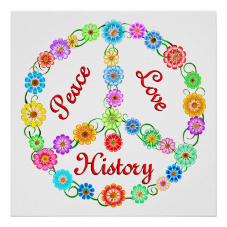 Peace Love History Poster