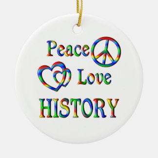 Peace Love HISTORY Round Ceramic Decoration