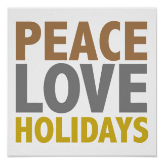 Peace Love Holidays Christmas Design Poster