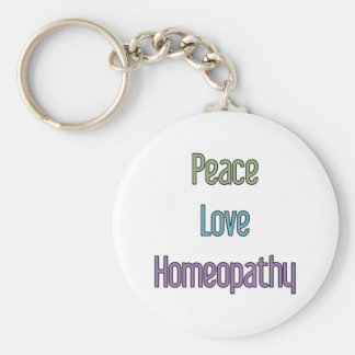 Peace, Love, Homeopathy Key Ring