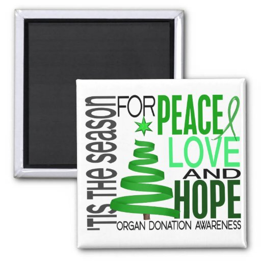 Peace Love Hope Christmas Holiday Organ Donation Magnet