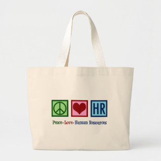 Peace Love Human Resources HR Large Tote Bag