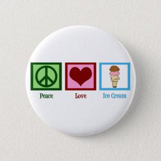 Peace Love Ice Cream 6 Cm Round Badge