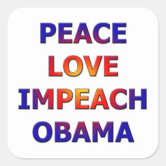 Peace Love Impeach Obama Square Sticker