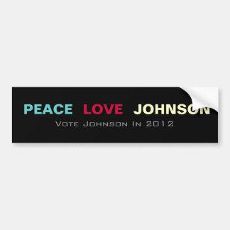 Peace Love JOHNSON 2012 Bumper Sticker