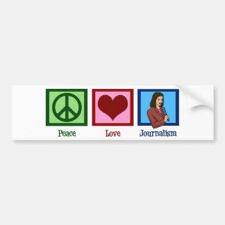 Peace Love Journalism Bumper Sticker