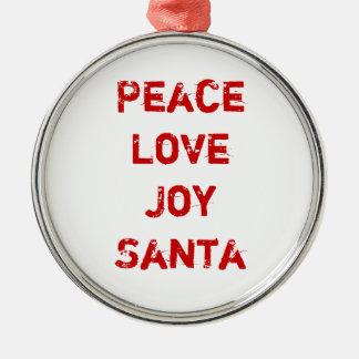 Peace, Love, Joy, Santa Ornament