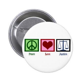 Peace Love Justice 6 Cm Round Badge