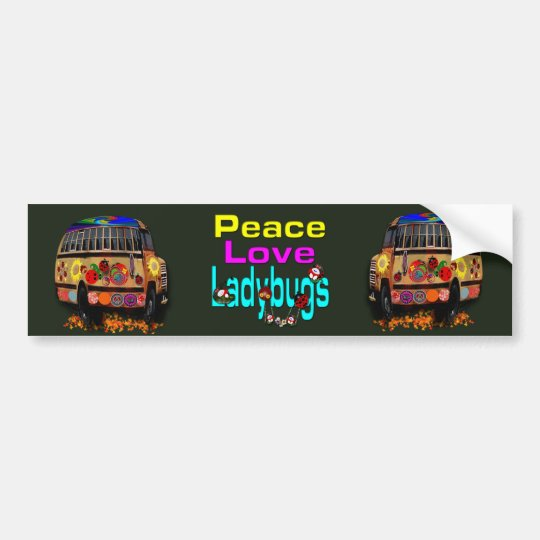 Peace love Ladybugs Bumper Sticker