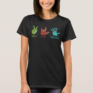 Peace Love Massage Hands - Black T-Shirt