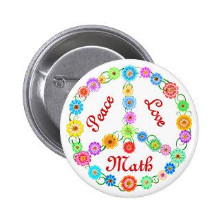 Peace Love Math 6 Cm Round Badge