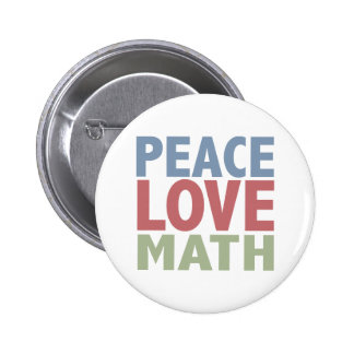 Peace Love Math 6 Cm Round Badge