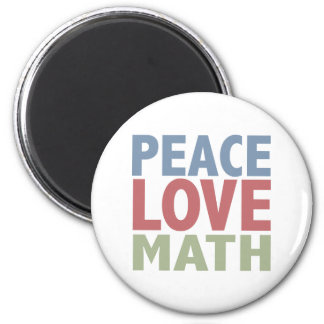 Peace Love Math 6 Cm Round Magnet