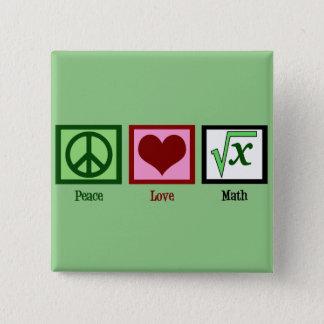 Peace Love Math Geek 15 Cm Square Badge