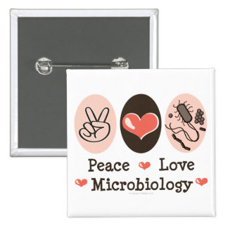 Peace Love Microbiology Button