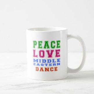 Peace Love Middle eastern Dance Mug