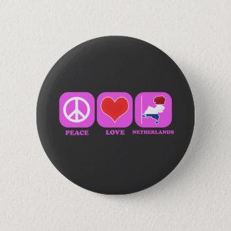 Peace Love Netherlands 6 Cm Round Badge