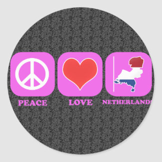 Peace Love Netherlands Classic Round Sticker