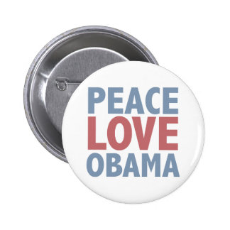 Peace Love Obama Tees and Gifts Button