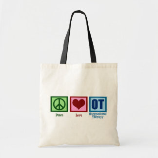 Peace Love Occupational Therapy Budget Tote Bag