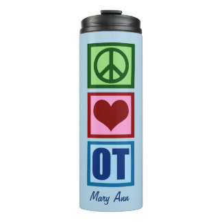 Peace Love OT Occupational Therapy Thermal Tumbler