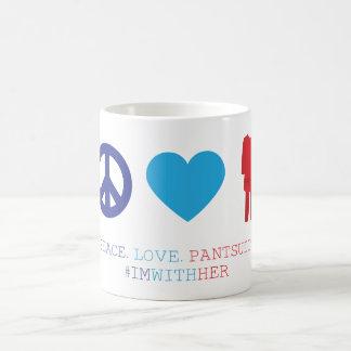 Peace. Love. Pantsuits. Coffee Mug