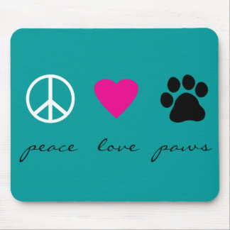 Peace Love Paws Mouse Pad