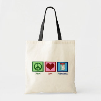 Peace Love Pharmacist Tote Bag