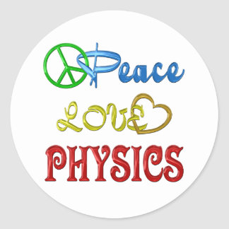PEACE LOVE PHYSICS ROUND STICKER