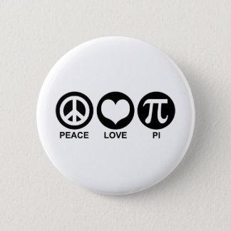 Peace Love Pi 6 Cm Round Badge