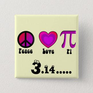 Peace Love Pi Day 15 Cm Square Badge