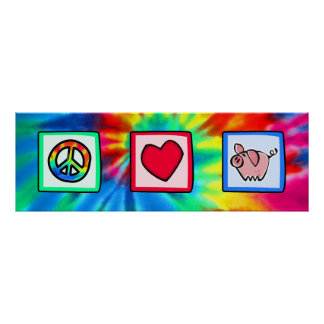 Peace, Love, Pigs Posters