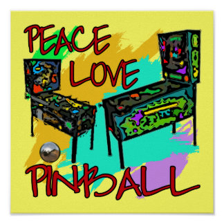 Peace Love Pinball Poster