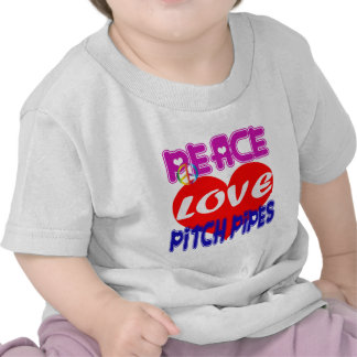 Peace Love Pitch Pipes Tees