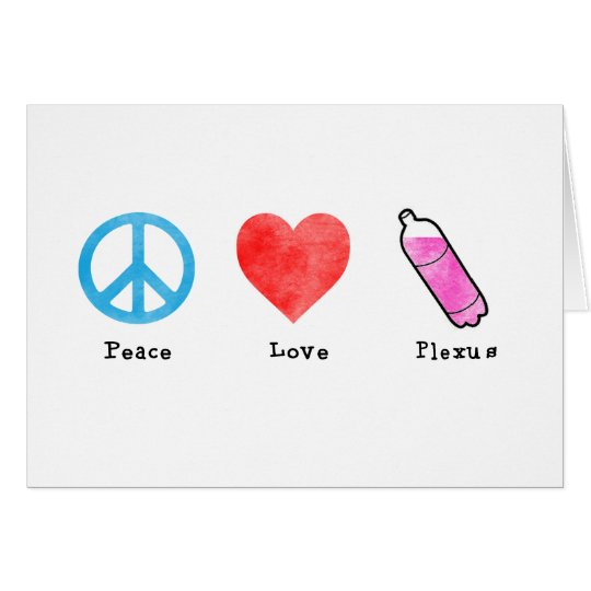 Peace Love Plexus Card