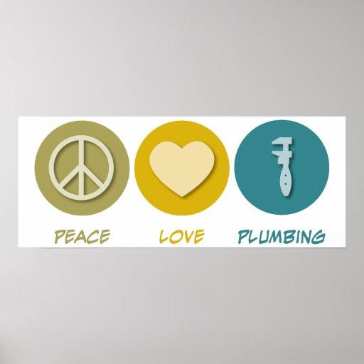 Peace Love Plumbing Poster