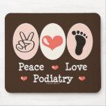 Peace Love Podiatry Podiatrist Mousepad