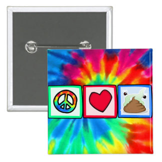 Peace, Love, Poop Pinback Buttons