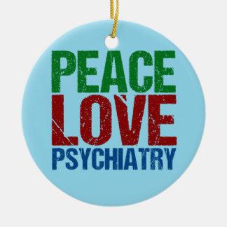 Peace Love Psychiatry Ceramic Ornament