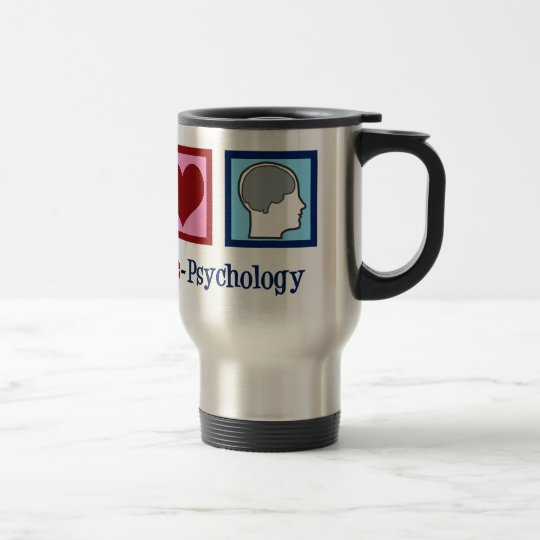 Peace Love Psychology Cute Psychologist Travel Mug
